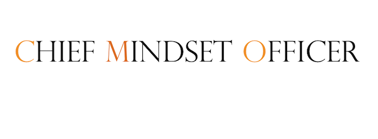 chief mindset officer