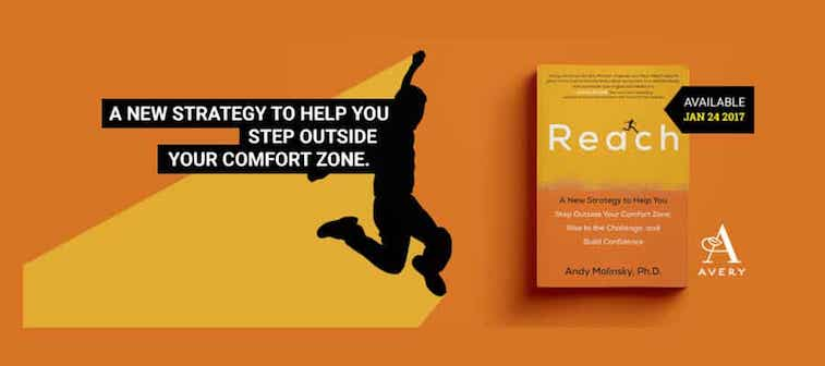 Andy Molinsky Reach-A-New-Strategy-to-Help-You-Step-Outside-Your-Comfort-Zone