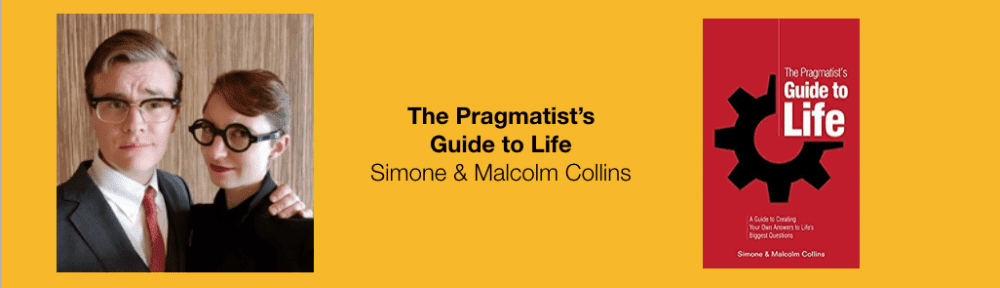 simone and malcolm collins pragmatist's guide to life